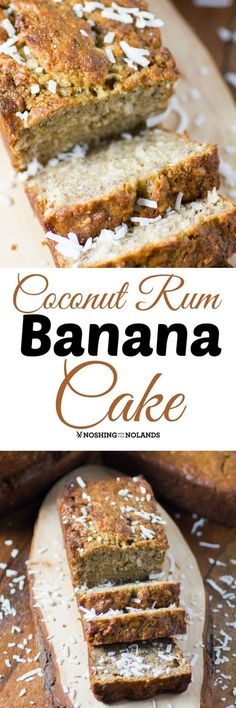 Coconut Rum Banana Cake by Noshing With The Nolands will take you away to the tropics with it's exquisite flavor!  Perfect for brunch or dessert!