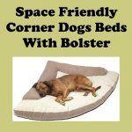 Corner Dog Bed With Bolster