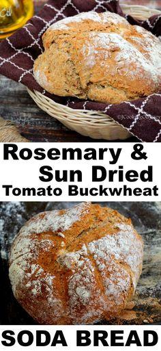 Rosemary and Sun Dried tomato Buckwheat soda bread homemadebread baking buckwheat aroma Bread Machine Recipes, Flour Recipes, Raw Food Recipes, Baking Recipes, Buckwheat Bread Machine Recipe, Bread Recipes, Barley Recipes, Buckwheat Recipes, Buckwheat Gluten