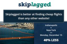 Skiplagged, A Travel Site That Games the Airfare Multi-Stop Flight System for Better Prices