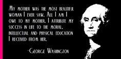 George Washington --> My Favorite Quote!