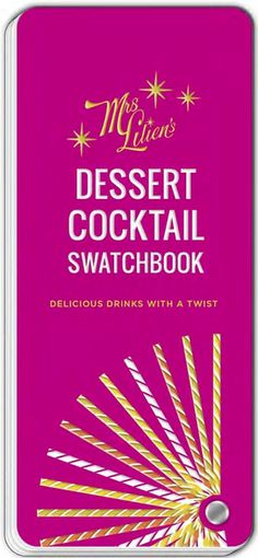 Mrs. Lilian's Dessert Cocktail Swatchbook