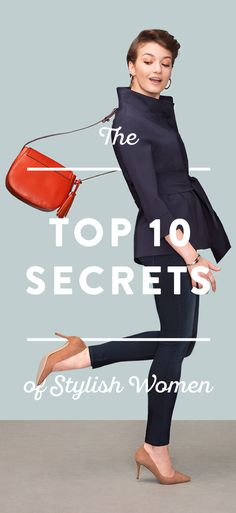 Some women always look painlessly put-together. The secret's out—here are 10 outfit ideas from our Stylists so you can be effortlessly stylish, too. See our fashion tips.