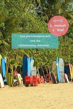 2. Monat - 2. Ziel: Das paradiesische Bali und die Veränderung dahinter
