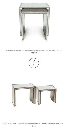 @horchow John-Richard Collection Eglomise Nesting Side Tables $2,299 Vs @overstock Joelle Wood And Glass Mirrored Nesting Tables (Set Of 2)  $375