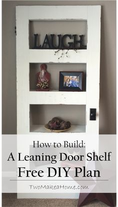 How To Build A Leaning Door Shelf (without A Door)