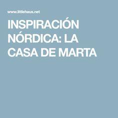INSPIRACIÓN NÓRDICA: LA CASA DE MARTA