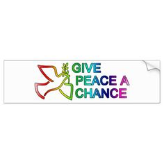 Give Peace a Chance (Rainbow) Bumper Sticker #rainbow #bumperstickers