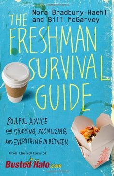 The Freshman Survival Guide: Soulful Advice for Studying, Socializing, and Everything In Between | 8 Best High School Graduation Gifts for Her