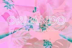 Orlando font @creativework247