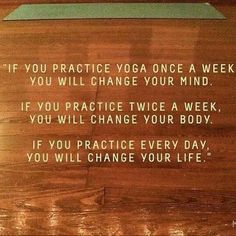 #yoga #inspiration #meditation Your practice on the mat becomes your practice in life.
