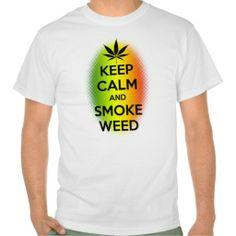 Keep Calm and Smoke Weed T Shirt ___ #smoke #smoking #weed #keepcalm #cool #Jamaica #bobmarley #marley #bob #tshirt