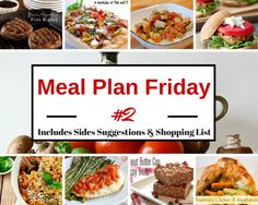 Meal Plan #2: 7-day meal plan Complete with Sides suggestions, a Dessert & Printable.  Takes the guesswork out of what to cook for supper!