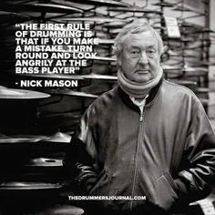Nick Mason - Pink Floyd - Blame the bass player!