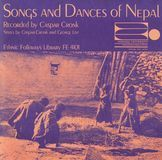 Songs and Dances of Nepal [CD]