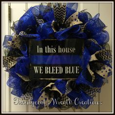 We bleed blue deco mesh police/law enforcement wreath by Twentycoats Wreath Creations (2016)