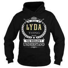 LYDA LYDABIRTHDAY LYDAYEAR LYDAHOODIE LYDANAME LYDAHOODIES  TSHIRT FOR YOU