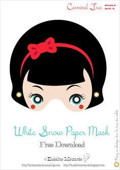 @Regan Leahy    Snow White paper mask,   Blanche Neige, masque de papier.   Free Carnival DIY