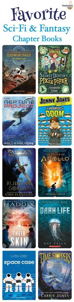 excellent science fiction and fantasy chapter books that your kids will LOVE!
