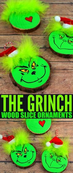 These Wood Slice Grinch Ornaments are a fun and festive holiday craft that make for great gifts and look great on a Christmas tree. We had so much fun making these Grinch inspired Christmas ornaments! Grinch Ornaments, Diy Christmas Ornaments, Christmas Projects, Kids Christmas, Holiday Crafts, Santa Crafts, Christmas Carol, Wooden Ornaments, Muppets Christmas