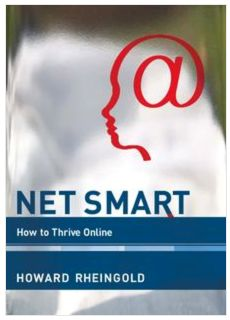 Net Smart - H. Rheingold How to Thrive Online and Use Social Media Intelligently by Howard Rheingold Digital Literacy, Social Issues, Digital Media, Reading Lists, Reading Books, Hamilton, Books To Read, Texts, Senior Boys
