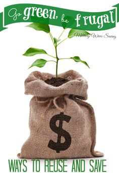 How to save money and live #frugal by reusing and repurposing #savingmoney #frugalliving