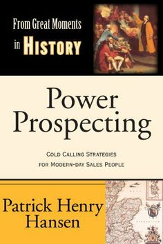 Power Prospecting (From Great Moments in History) by Patrick Hansen. $6.76