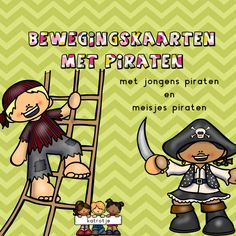 bewegingskaarten met piraten Pirate Party, Comics, Fictional Characters, Carnival, Children Images, Preschool, Costumes, Superheroes, Deco