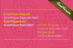 Kosmique Outline Italic. Display Fonts. $39.00