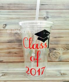 Graduation Gift,  Class of 2017 Graduation Cup, Graduation Tumbler, Personalized Gift for Graduate, Gift for Graduation, Graduation Cup by TheCozyPup on Etsy