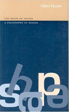 The Shape of Things by Vilem Flusser http://www.amazon.com/dp/1861890559/ref=cm_sw_r_pi_dp_J4.wub1VDPB1K