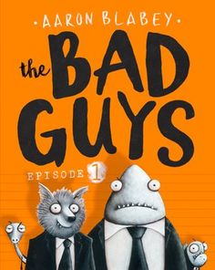 The Bad Guys by Aaron Blabey This Australian import is the first in a fresh new illustrated chapter book series. Wolf has decided that he's tired of being a bad guy so he recruits three fello… Mister Wolf, Funny Books For Kids, Dog Pounds, Dog Books, Book Week, Chapter Books, Fun To Be One, Book Series, A Team