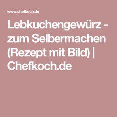 Lebkuchengewürz - zum Selbermachen (Rezept mit Bild) | Chefkoch.de