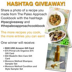 Make a recipe from The Paleo Approach Cookbook, share a hashtagged photo & win some awesome prizes! #thepaleoapproachcookbook #tpacgiveaway