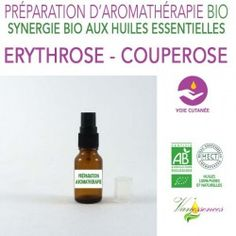 Erythrose - Couperose - Synergie par voie cutanée aux Huiles essentielles Bio et à l'Huile d'Argan