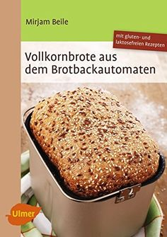 Vollkornbrote aus dem Brotbackautomaten: 70 Rezepte… Wholegrain breads from the bread maker: 70 recipes … Vanilla Wafer Banana Pudding, Magnolia Bakery Banana Pudding, Banana Pudding Poke Cake, Southern Banana Pudding, Best Banana Pudding, Bread Maker Recipes, Famous Recipe, Healthy Banana Bread, Whole Grain Bread
