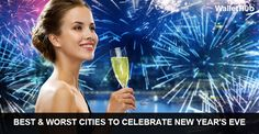 Best & Worst Cities to Celebrate New Year's Eve   WalletHub®