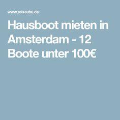 Hausboot mieten in Amsterdam - 12 Boote unter 100€