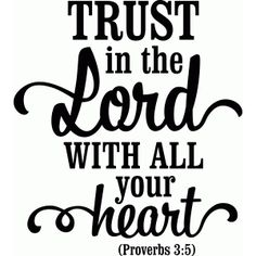 'trust in the lord with all your heart' vinyl bible phrase