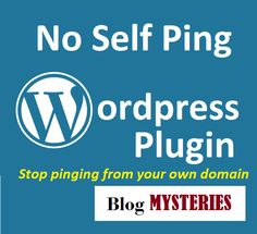 No Self Ping - An Useful Wordpress Plugin