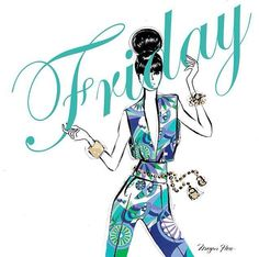 Best Ideas For Fashion Quotes Monday Megan Hess Megan Hess Illustration, Illustration Art, Hello Friday, Happy Friday, Friday Fun, Happy Week, Fashion Quotes, Fashion Art, Artist Fashion