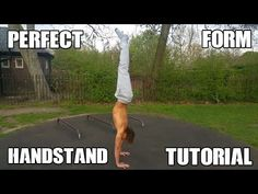 How to do a Perfect Form Handstand - Best Step by Step Tutorial - YouTube
