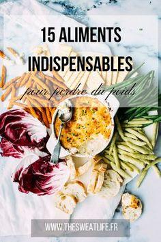 15 aliments pour son rééquilibrage alimentaire et des idées recettes ! #nutrition #maigrir #perdredupoids
