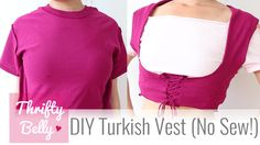 Turn an old t-shirt into a Turkish vest! Perfect for belly dance and gypsy…
