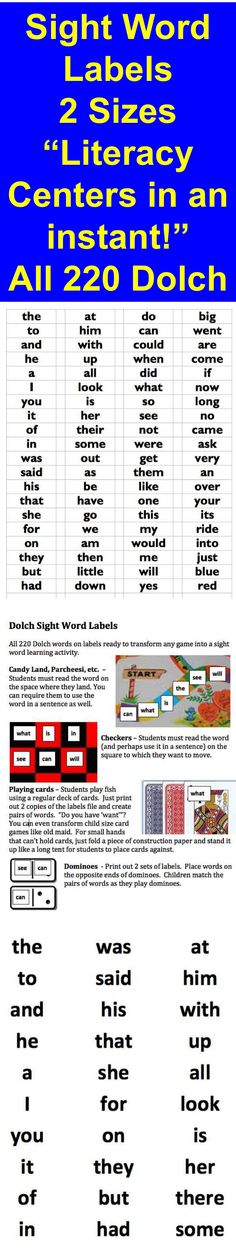 $ Sight Word Labels: Literacy Centers in an Instant! ★ 2 Sizes...  ★ All 220 Dolch words on labels ready to transform any game into a sight word learning activity.   ★ 2 sizes of labels are included: labels #8160, 30 per page and labels #8667 (return address labels) 80 per page.  ★ Use on game boards such as: Candy Land, Chutes and Ladders, Parcheesi, etc. Use for checkers, dominoes, playing cards, too!