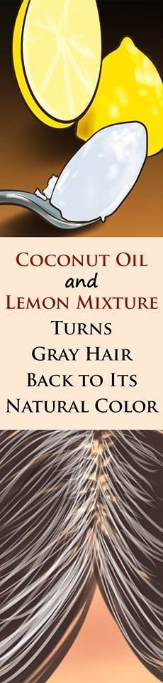 Coconut Oil and Lemon Mixture: Turns Gray Hair Back to Its Natural Color