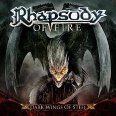 """L'album dei #RhapsodyOfFire intitolato """"Dark Wings Of Steel""""."""