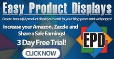 Check out Easy Product Displays for Amazon and Zazzle Affiliates