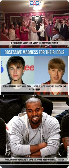Crazy Fans And Their Obsessive Madness For Their Idols Idols Fans Gagloop Madness Justin Bieber Kanye West Crazy Fans Singer One Obsession
