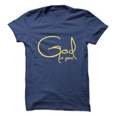 View images & photos of God Is Good t-shirts & hoodies